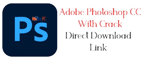 Adobe Photoshop cc full crack