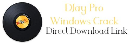 DJay Pro Windows Crack